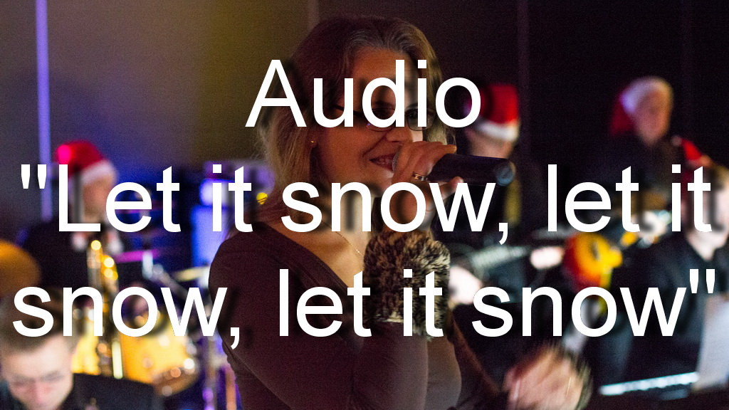 Audio 'Let it snow, let it snow, let it snow!'